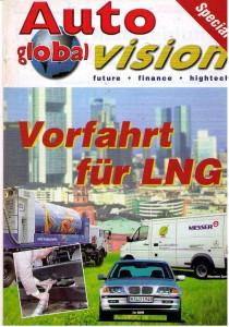 Hoffnung auf Gas-Antriebe und LNG-Einsatz ... Ende der Neunziger bereits heftig diskutiert und auch schon verifiziert ;Titelbild U&E Juni 1999